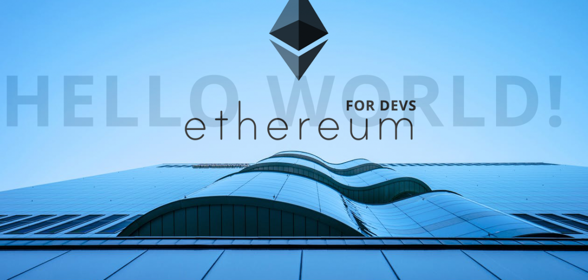 Ethereum For Developers – Hello World